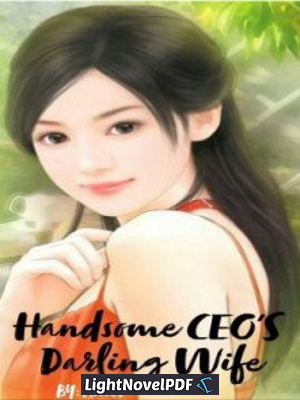 Handsome CEO's Darling Wife english